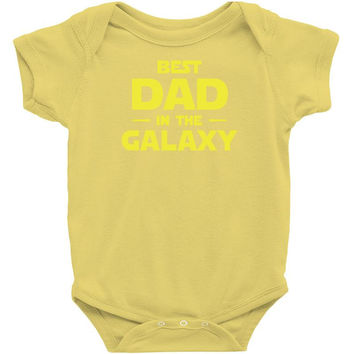 Best Dad In The Galaxy Infant Clothing