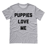 Puppies Love Me Shirt