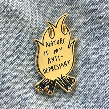"""Nature Is My Antidepressant"" Campfire Enamel Pin"