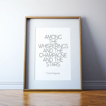 Great Gatsby champagne quote, F. Scott Fitzgerald Wall art The Great Gatsby party decoration. Roaring 20s decor. Printable party decor