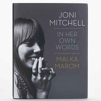 Joni Mitchell: In Her Own Words By Malka Marom- Assorted One