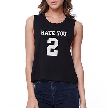 365Printing Hate You 2 Crop Tee Girl's Back To School Black Sleeveless Tank Top