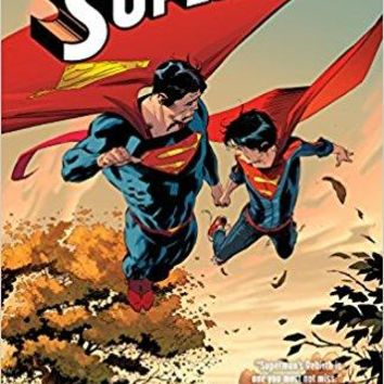 Superman Vol. 5: Hopes and Fears (Rebirth) (Superman: DC Iniverse Rebirth)