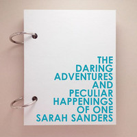 Custom journal, notebook, sketchbook, diary, ring binder, blank notepad, typography customized, personalized, daring adventures peculiar