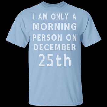 Morning Person T-Shirt