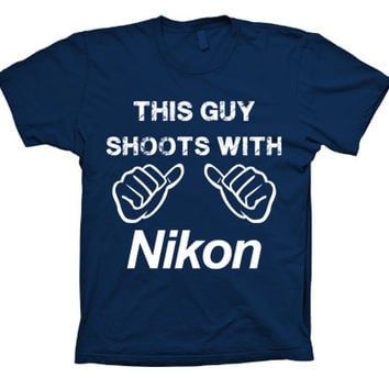 This Guy Shoots with Nikon Funny T-shirt