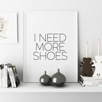 GIFT Women Girls quote Girls bedroom art Fashion print Fashion quote Quote Prints MAKEUP ARTFashion wall art Shoes Print Gift for her