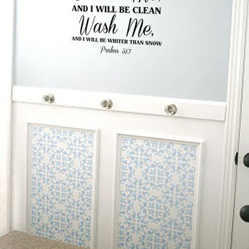 Cleanse Me, Wash Me Psalms 51:7 Vinyl Wall Art Decal Bathroom Laundry Room