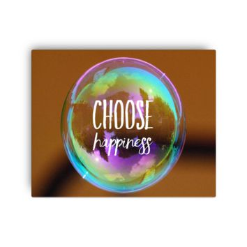 Choose Happiness Bubble - Canvas Gallery Wall Art - 8 x 10, 16 x 20 or 24 x 36