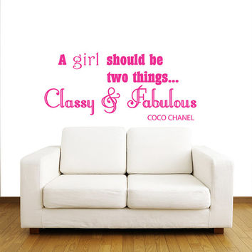 A girl should be two things... Classy & Fabulous. Coco Chanel - Wall Decals Quotes - Wall Vinyl Decal - Wall Home Decor - Vinyl Quote V933