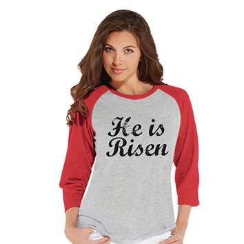 Women's Easter Shirt - He is Risen - Ladies Happy Easter Shirt - Religious Christian Easter T-shirt - Gift for Her - Jesus is Risen - Red