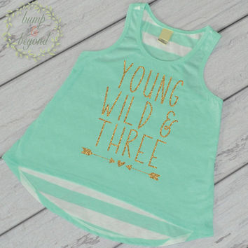 Young Wild and Three 3rd Birthday Shirt 3rd Birthday Outfit Girl Third Birthday Shirt Girl 3rd Birthday Tank 136