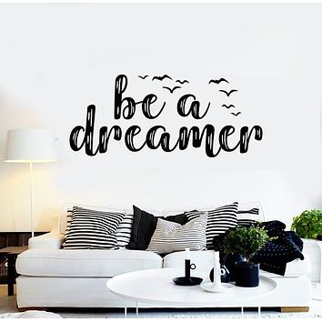 Vinyl Wall Decal Inspiring Phrase Be A Dreamer Birds Flying Stickers Mural (g2503)