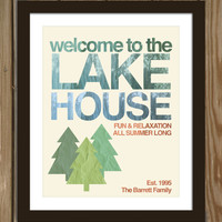 Custom lake house print: Welcome to the lake house