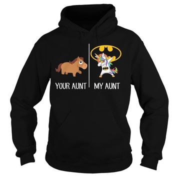 Your aunt and my aunt unicorn shirt Hoodie