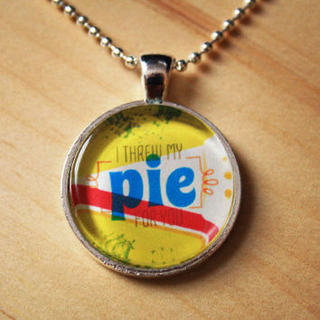 I threw my pie for you - orange is the new black quote // necklace