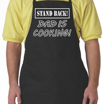 Black Aprons, Stand Back Dad Is Cooking Apron For Men With Pockets