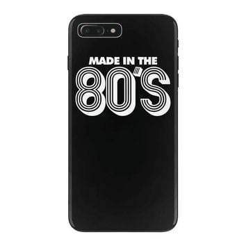 made in the 80s iPhone 7 Plus Case