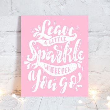 WALL ART QUOTE - Leave a Little Sparkle - Office Quotes - Inspirational Quote - Motivational Quote-Typography Decor - Single Canvas or Print