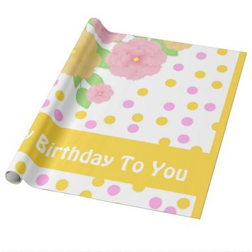 Happy Birthday To You Wrapping Paper