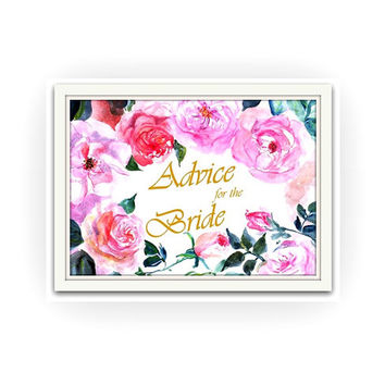 Advice for the bride to be, Pink fuchsia watercolor roses, Printable sign Wedding, boho chic floral shower Signage, gold silver decors, 8x10