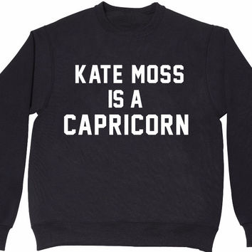 KATE MOSS IS A CAPRICORN Women's Casual Black Crewneck Sweatshirt