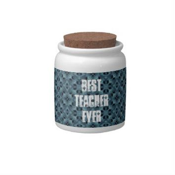 Best Teacher Ever Teal Pattern Gift Idea Candy Jars from Zazzle.com