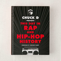 This Day in Rap and Hip-Hop History By Chuck D | Urban Outfitters