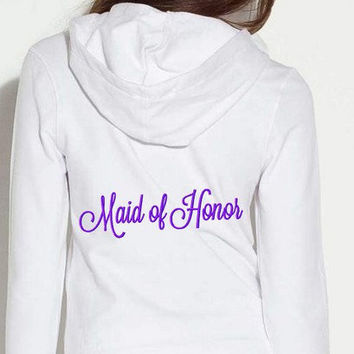 Maid of Honor Bridal Hoodie with Date Personalized Hooded Sweatshirt Embroidered