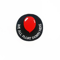We All Float Down Here Patch, IT Patch, Stephen King's It, Horror Movie, Pennywise The Dancing Clown, Red Balloon Patch