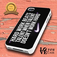 Nike Quote Hard Work Desig    for iphone, ipod, samsung galaxy, HTC and Nexus PHONE CASE