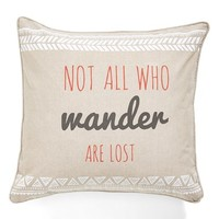 Levtex 'Not All Who Wander Are Lost' Decorative Pillow