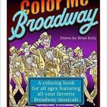 Color Me Broadway Coloring Book