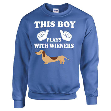 This Boy Play With Wieners Dachshund - Sweatshirt