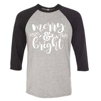 Merry and bright Seven-quarter sleeve t-shirt Christmas funny slogan women unisex tees cotton grunge tumblr quote gift art tops