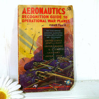 Aeronautics Recognition Guide to Operational War Planes Fourth Year Issue 7 & 8 Edited by L. C. Guthman, Lieutenant (j. g.) U.S.N.R. Book