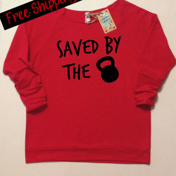 Saved by the Bell Sweatshirt. Kettlebell Wokout Top. Women's Clothing. Fitness Clothing. Terry Raglan 3/4th Sleeve. Gym.  Free Shipping USA