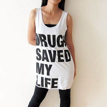 Drug Save My Life Shirt Tank Top T-Shirt Women Size M