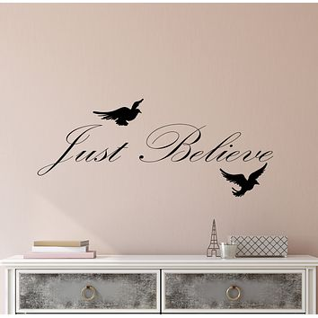 Vinyl Wall Decal Just Believe Motivation Inspirational Positive Words Room Decor Stickers (4286ig)