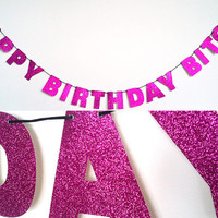 HAPPY BIRTHDAY BITCH Glitter Banner Wall Decoration Garland - Sparkly Pink