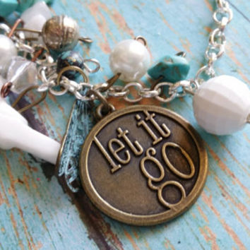 Let It Go Assemblage Bracelet / Mixed Metal Bracelet / Glass Pearl Bracelet / Turquoise Bracelet / Western Jewelry / Bless Your Heart