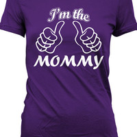Funny Mom Shirt Gifts For Mothers Im The Mommy Family T Shirt Geekery Joke Ladies Tee MD-106D