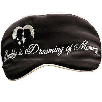 "Silk Satin Sleep Mask ""Daddy is Dreaming of Mommy"""