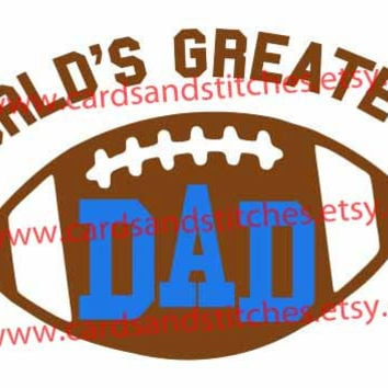 World's Greatest Dad Football Digital Cutting File (SVG, DXF, JPG)