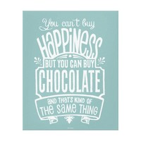 Chocolate Lover's Canvas Print...Happiness...Wine