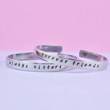 always sisters / forever friends - Hand Stamped Aluminum Cuff Bracelets Set, Handwritten Font, Forever Love, Friendship, BFF