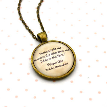 To Kill A Mockingbird, Scout, 'Delete The Adjectives', Harper Lee Quote Necklace or Keychain