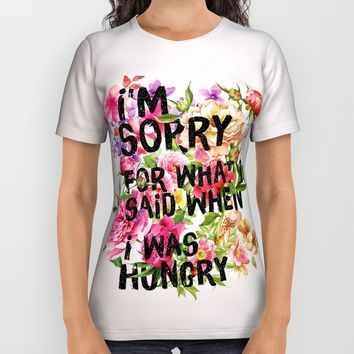 I'm Sorry For What I Said When I Was Hungry. All Over Print Shirt by Sara Eshak