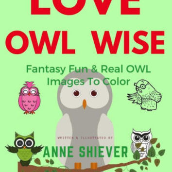 Love Owl Wise Coloring Book