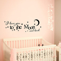 Wall Decal Vinyl Sticker Decals Art Decor Design i love you to the Moon and back Girls room Stars Quote Night Nursery bedroom (r1376)